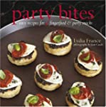 Party Bites: Easy Recipes for Fingerf...
