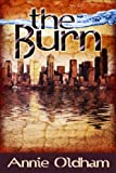 The Burn (The Burn Series)