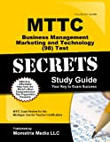 MTTC Michigan State Teaching Certification for Business Management, Marketing and Technology Test