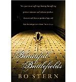 By Bo Stern Beautiful Battlefields