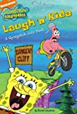 Laugh 'n' Ride: A SpongeBob Joke Book (Nick Spongebob Squarepants (Simon Spotlight))