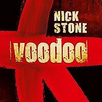 Voodoo Hörbuch von Nick Stone Gesprochen von: Christian Baumann