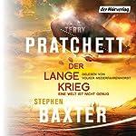 Der Lange Krieg: Eine Welt ist nicht genug (Die Lange Erde 2) | Terry Pratchett,Stephen Baxter