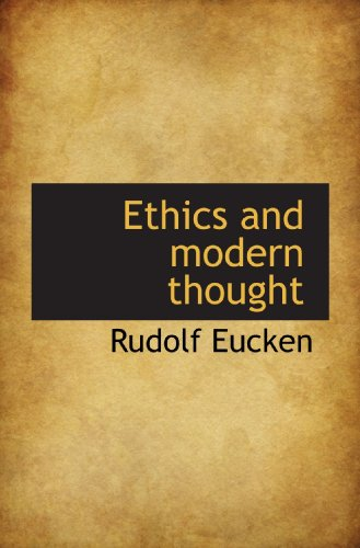 Ethics and Modern Thought