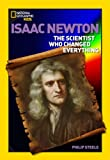 World History Biographies: Isaac Newton: The Scientist Who Changed Everything (National Geographic World History Biographies)