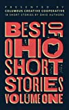 img - for Best of Ohio Short Stories: Volume 1 book / textbook / text book