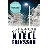 The Cruel Stars of the Night (Inspector Ann Lindell)by Kjell Eriksson