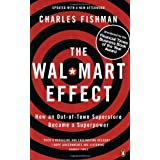 The Wal-Mart Effect: How an Out-of-town Superstore Became a Superpowerby Charles Fishman