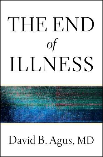 The End of Illness, David B. Agus