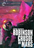 Robinson Crusoe on Mars (The Criterion Collection) by Criterion Collection