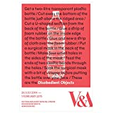 Disobedient Objects Exhibition Poster - Bottle Edition||EVAEX