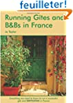 Running Gites and B&Bs in France: A S...