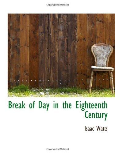 Break of Day in the Eighteenth Century