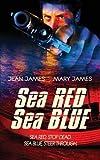 Sea Red, Sea Blue