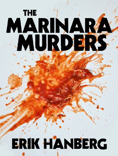The Marinara Murders (Arthur Beautyman Mysteries)