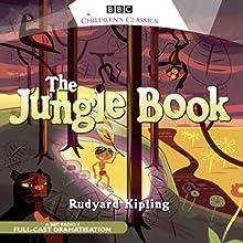The Jungle Book (Dramatised) (       UNABRIDGED) by Rudyard Kipling Narrated by Eartha Kitt, Freddie Jones, Jonathan Hyde, Nisha K. Mayer