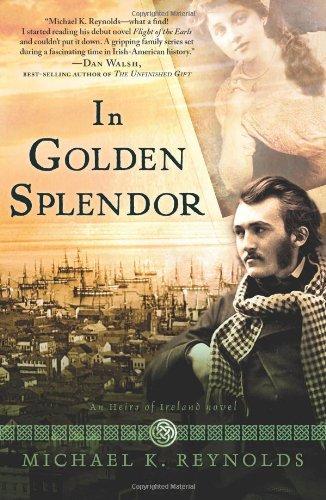 Image of In Golden Splendor: An Heirs of Ireland Novel