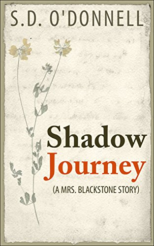 Shadow Journey: A Mrs. Blackstone Story
