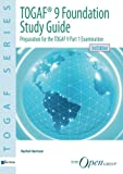 Togaf® 9 Foundation Study Guide - 3rd Edition