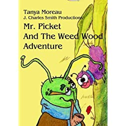 Mr. Picket and the Weed Wood Adventure