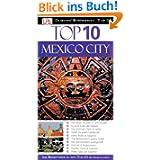 Top 10 Reiseführer Mexico City