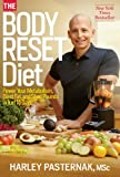 img - for The Body Reset Diet: Power Your Metabolism, Blast Fat, and Shed Pounds in Just 15 Days book / textbook / text book
