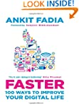 Faster: 100 Ways to Improve Your Digi...