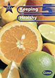 New Star Science Year 5/P6: Keeping Healthy Unit Pack: Keeping Healthy Year 5 (STAR SCIENCE NEW EDITION)