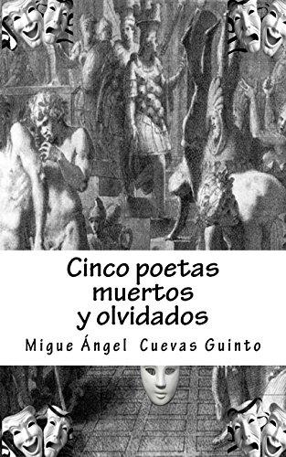 Cinco poetas muertos: Y olvidados