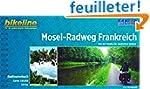 Mosel - Radweg Frankreich Quelle Zum...
