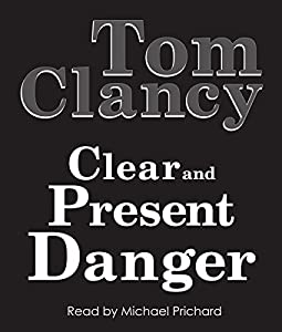 Clear and Present Danger Hörbuch