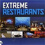 echange, troc Birgit Krols - Extreme Restaurants : Edition français-anglais-néerlandais