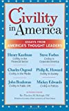 Civility in America: Essays from America's Thought Leaders (0983900701) by Group Inc., The Dilenschneider