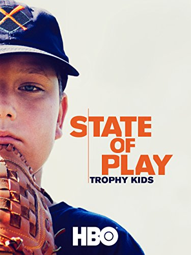 State of Play: Trophy Kids (Trophy For Kids compare prices)