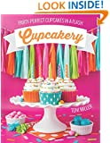Cupcakery: Party-perfect Cupcakes in a Flash