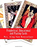 Prophetical, Educational and Playing Cards