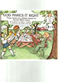 img - for God Makes It Right: Three Stories for Children Based on Favorite Bible Verses (God's Word in My Heart) book / textbook / text book