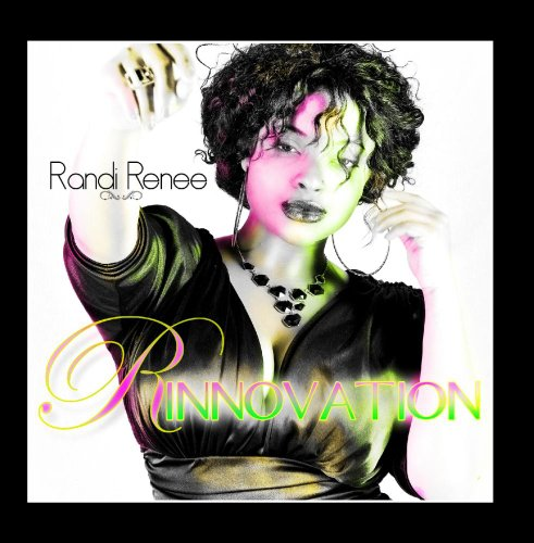 Randi Renee - Rinnovation
