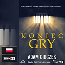 Koniec gry Audiobook by Adam Cioczek Narrated by Roch Siemianowski