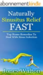 Naturally Sinusitis Relief FAST: Top...