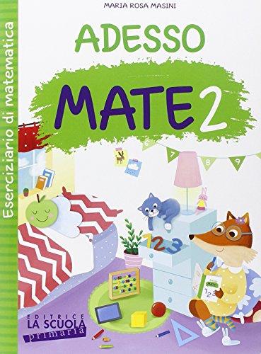 Adesso MATE Con ciliegine Per la Scuola elementare 2 PDF