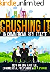 REAL ESTATE: Crushing It In Commercia...