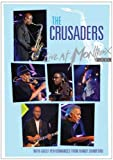 Crusaders: Live at Montreux 2003