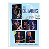 The Crusaders: Live at Montreux 2003 ~ The Crusaders