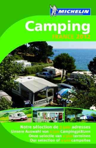 Camping Guide France 2012 (Michelin Camping Guides)