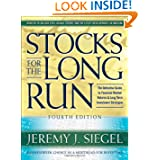 Stocks for the Long Run: The Definitive Guide to Financial Market Returns & Long Term Investment Strategies, 4th...