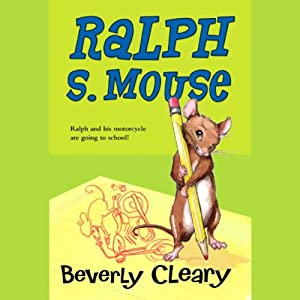 Ralph S. Mouse | [Beverly Cleary]