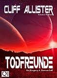Todfreunde: Ein Greg..