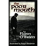 The Poor Mouth: A Bad Story About the Hard Life (Irish Literature Series)