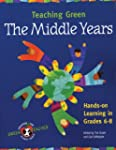 Teaching Green - The Middle Years